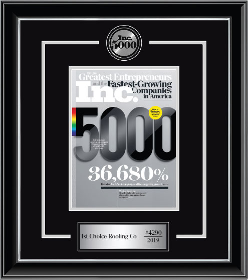 Inc. Magazine Added 1st Choice Roofing Company to The Inc. 5000 List of 2019 America's Fastest-Growing Private Companies